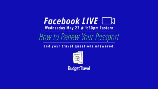 "Watch Budget Travel on Facebook Live: ""How to Renew Your Passport"" tumbnail"