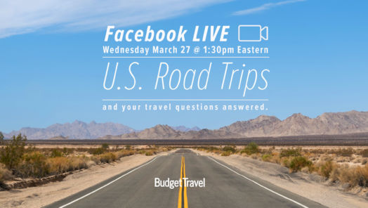 Watch Budget Travel on Facebook Live: 'U.S. Road Trips' tumbnail