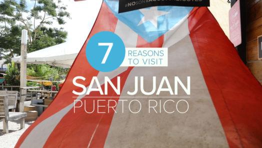 7 Reasons to Visit San Juan, Puerto Rico tumbnail